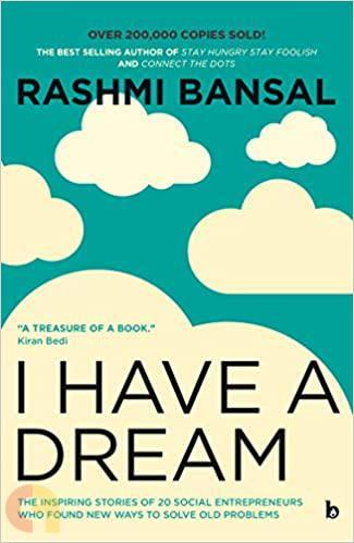 I Have a Dream (Rashmi Bansal)