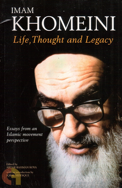 Imam Khomeni: Life, Thought And Legacy (HB)
