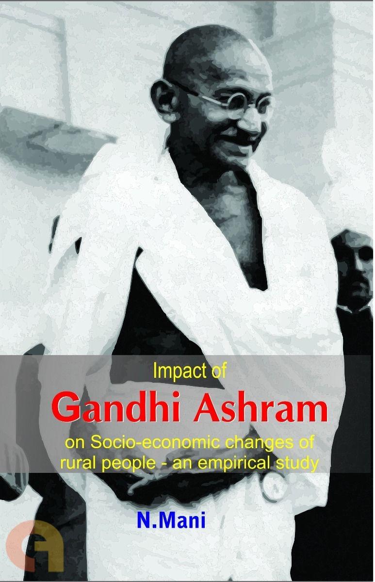 Impact of Gandhi Ashram