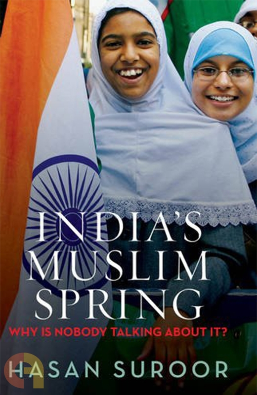 India's Muslim Spring: Why is Nobody Talking About it?