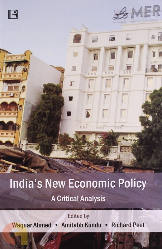 India's New Economic Policy : A Critical Analysis