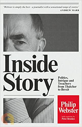 INSIDE STORY: POLITICS, INTRIGUE AND TREACHERY FROM THATCHER TO BREXIT