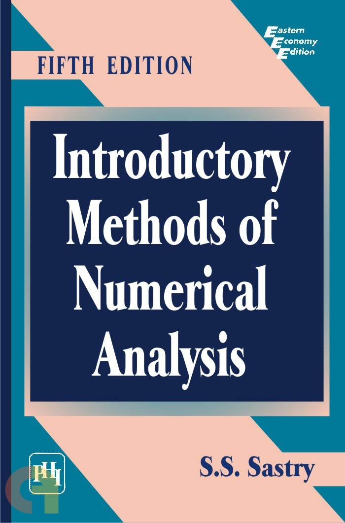 Introductory Methods of Numerical Analysis (5e)