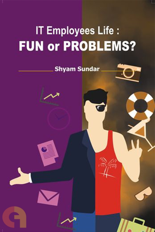 IT Employees Life: Fun or Problems?