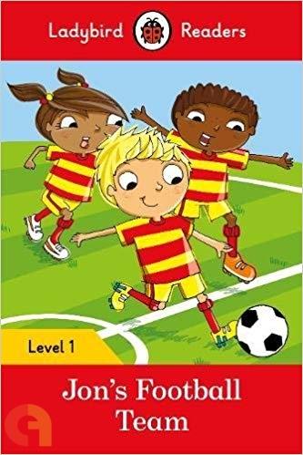 Jon's Football Team: Ladybird Readers - Level 1