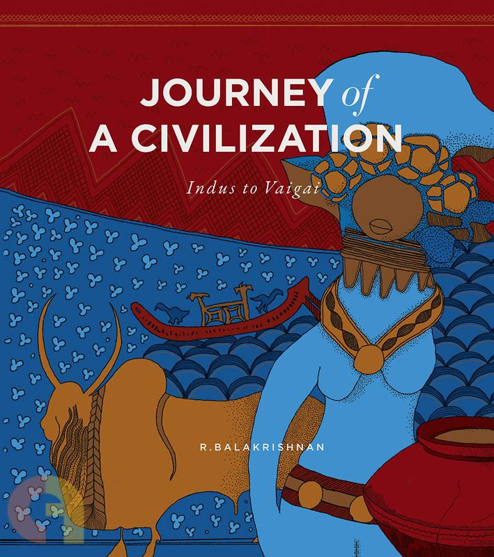 Journey of a Civilization: Indus to Vaigai