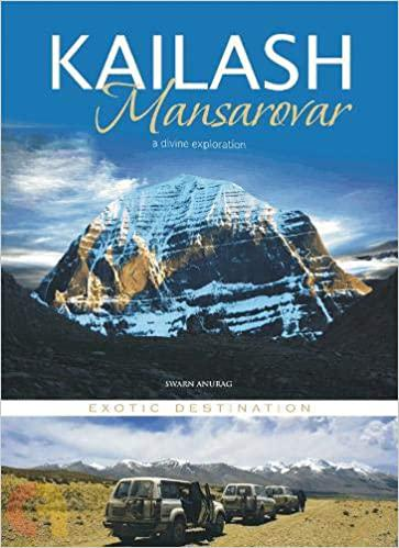 KAILASH MANSAROVAR : A DIVINE EXPLORATION EXOTIC  DESTINATION