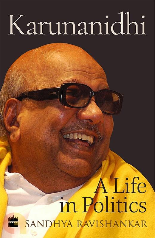 Karunanidhi: A Life in Politics