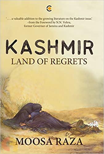 Kashmir: Land of Regrets