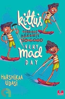 Kittu's Very Mad Day