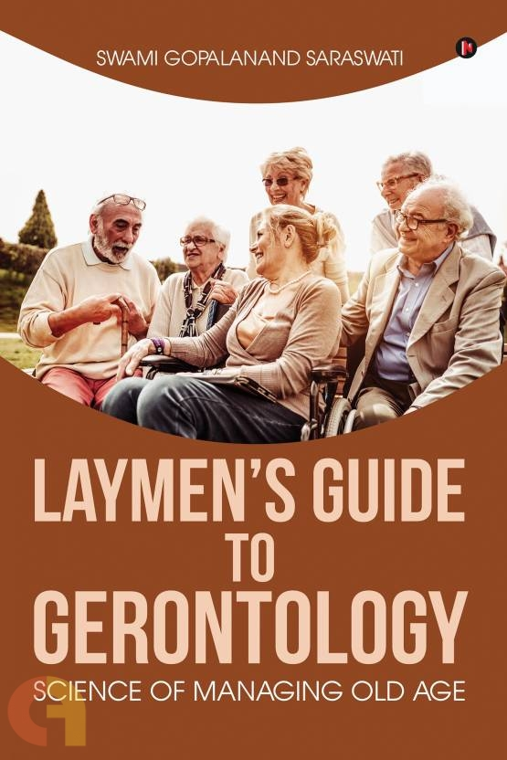 Laymen's Guide to Gerontology