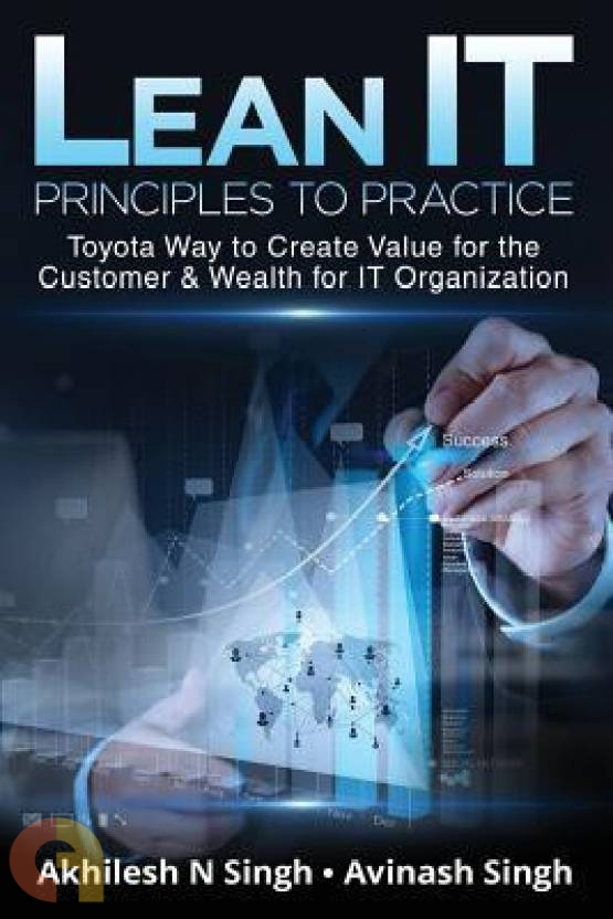 Lean IT - Principles to Practice