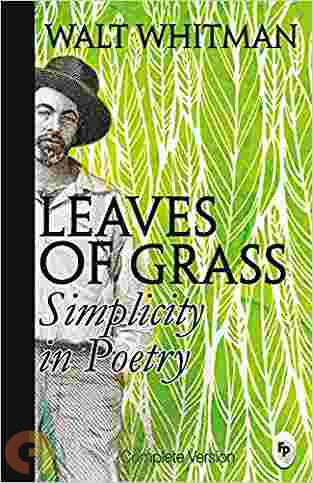 Leaves Of Grass :Simplicity in Poetry
