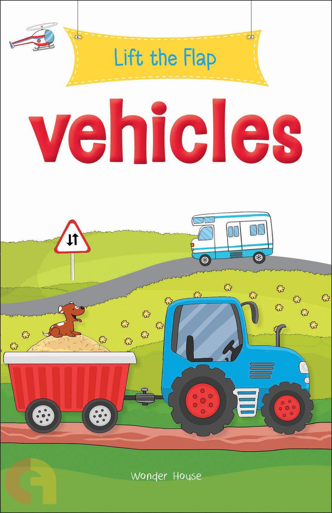 Lift the Flap: Vehicles