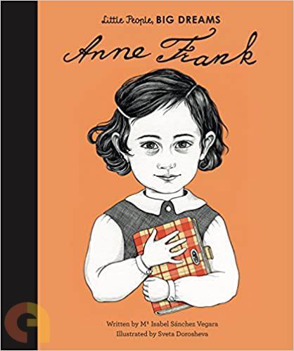 Little People, Big Dreams Anne Frank Bloomsbury