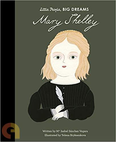 Little People Big Dreams: Mary Shelley