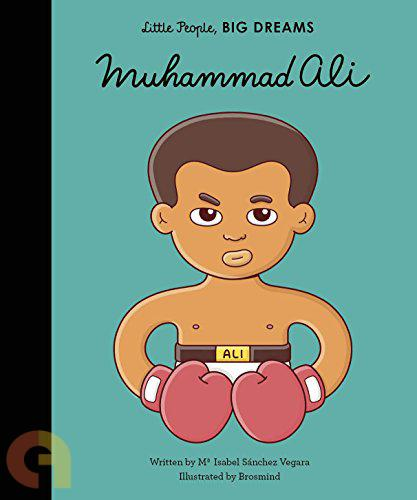Little People, Big Dreams Muhammad Ali-Bloomsbury