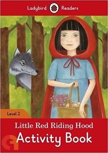 Little Red Riding Hood Activity Book: Ladybird Readers - Level 2