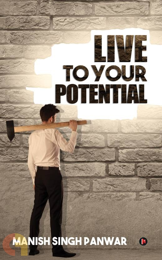 Live to Your Potential