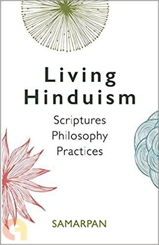 Living Hinduism: Scriptures Philosophy Practices