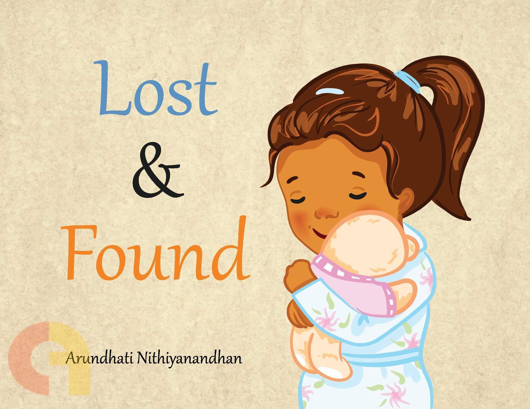 Lost and Found ( Arundhati Nithiyanandhan )