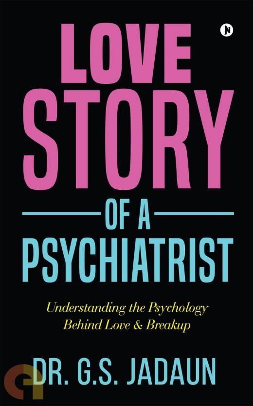 Love story of a Psychiatrist