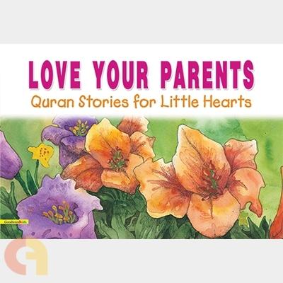 Love Your Parents - PaperBack