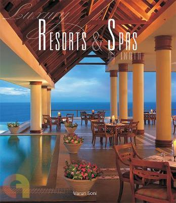 Luxury Resorts & Spas Of India