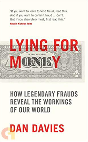 Lying for Money: How Fraud Makes the World Go Round