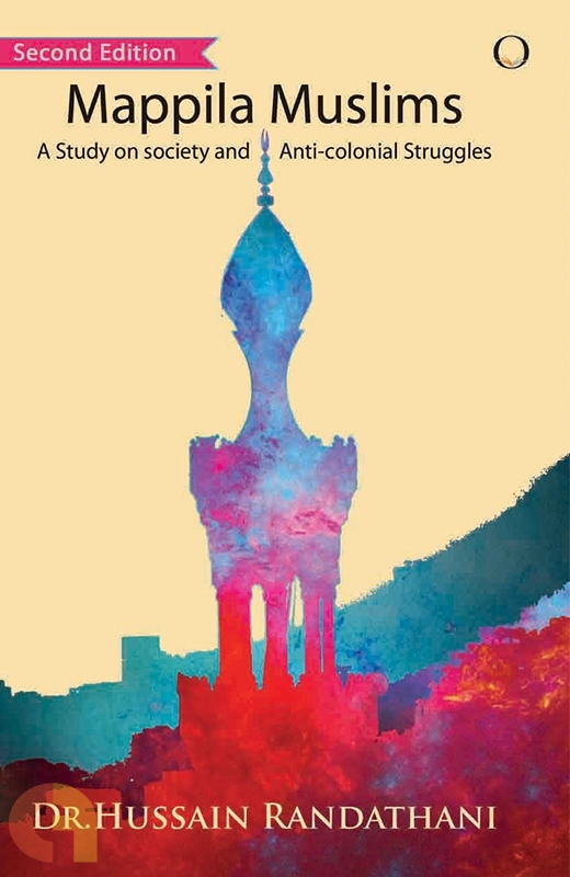 Mappila Muslims: A Study on Society and Anti-colonial Struggles