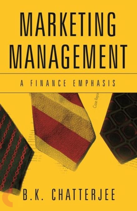 Marketing Management: A Finance Emphasis