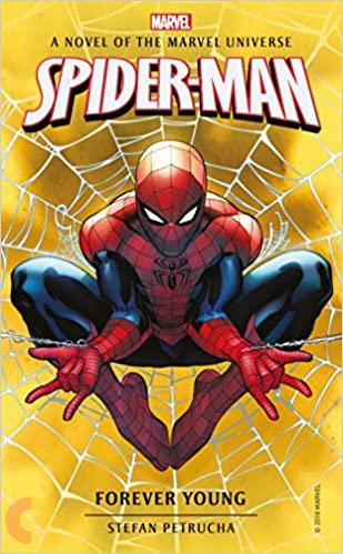 Marvel  Novels  -  Spider-Man: Forever  Young