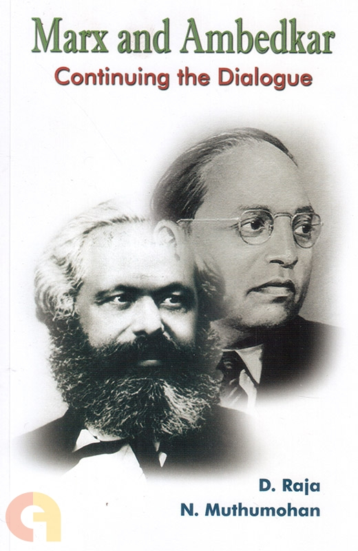 Marx and Ambedkar Continuing the Dialogue