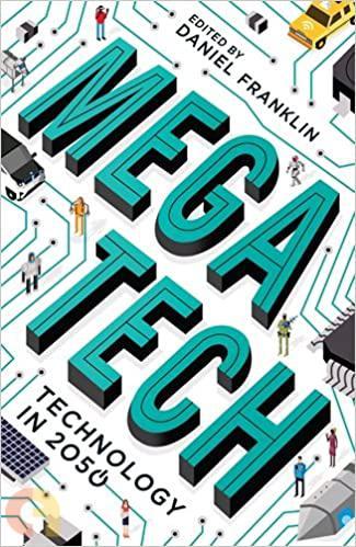 Megatech : Technology in 2050