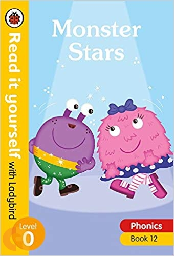 Monster Stars: Read it yourself with Ladybird - Level 0 (Phonics - Book 12)