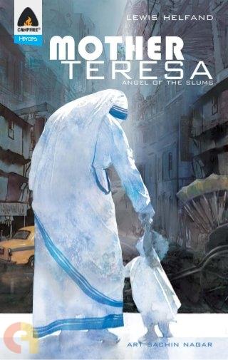 Mother Teresa Angel of the Slums