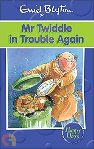 Mr Twiddle in Trouble Again