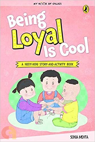 My Book of Values: Being Loyal Is Cool