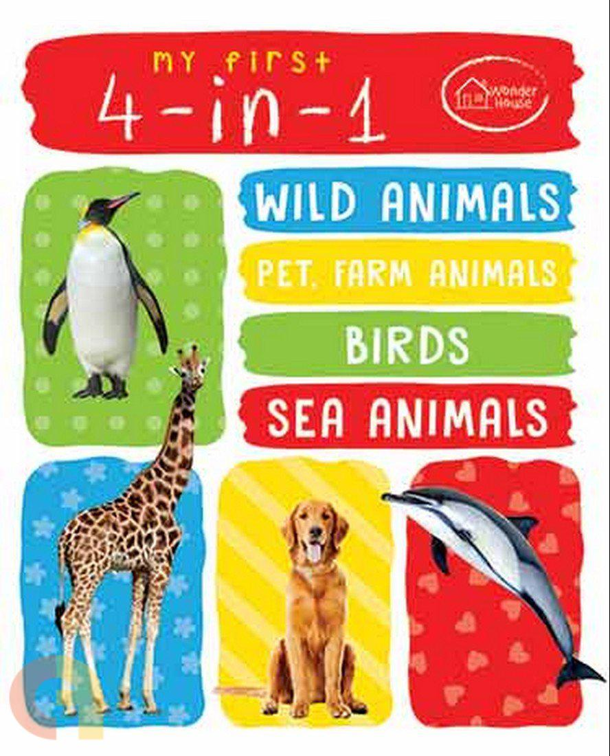 My First 4 In 1: Wild Animals, Pet and Farm Animals, Birds, Sea Animals