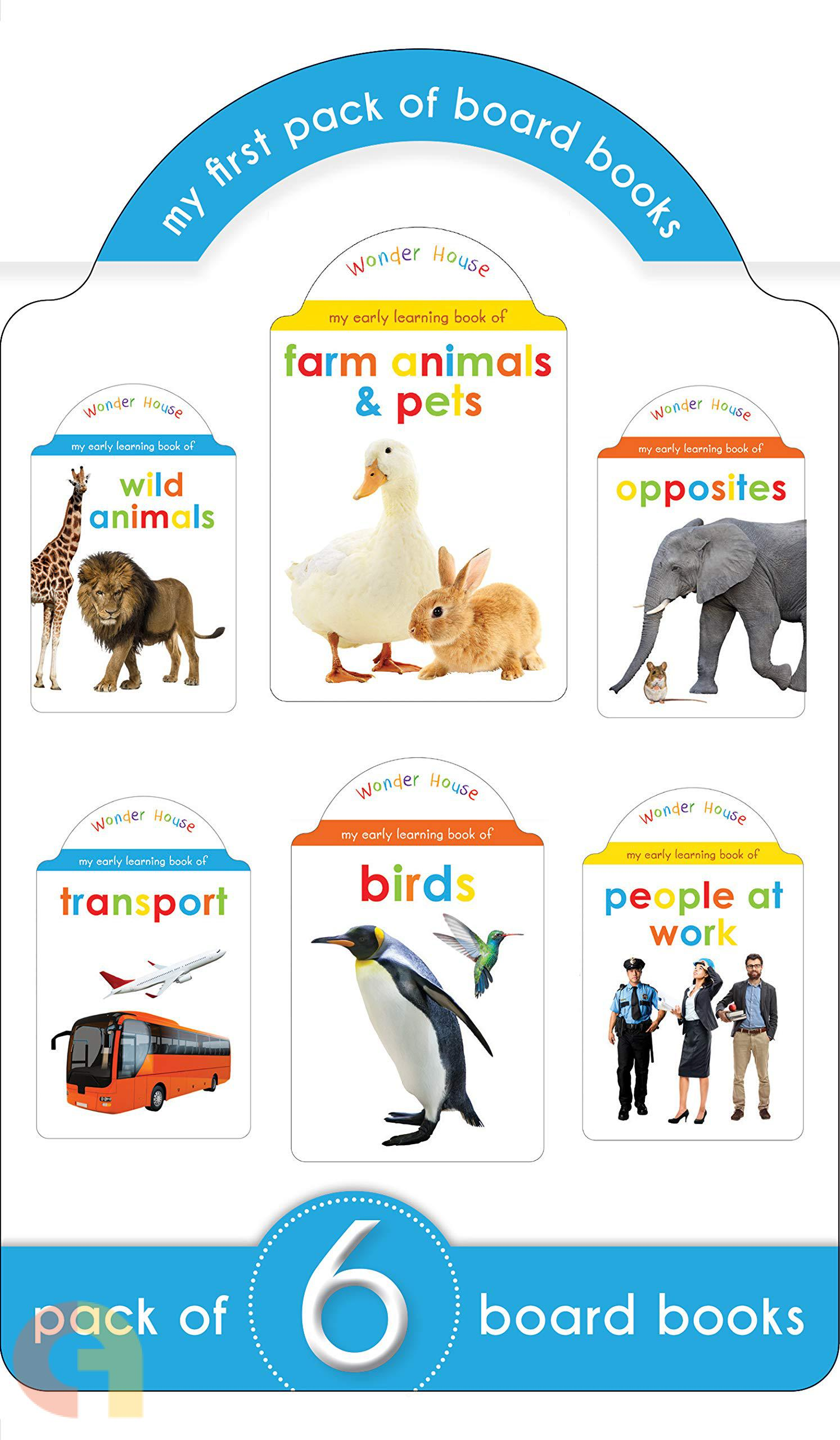 My First Pack of Board Books: Opposites, Wild Animals, Farm Animals and Pets, Birds, Transport, People At Work