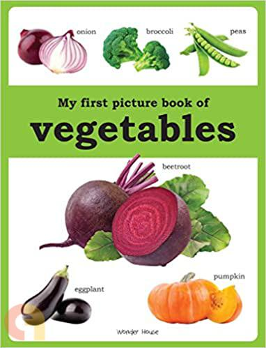 My first picture book of Vegetables (Wonder House Books)