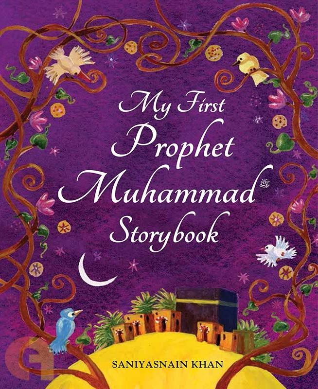 My First Prophet Muhammad Storybook - HardBound