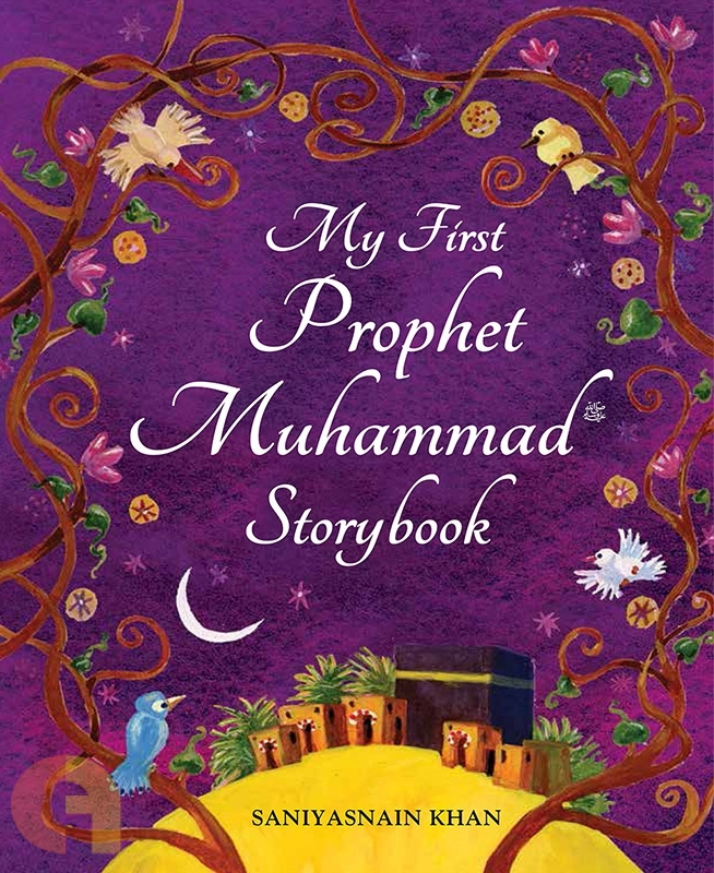 My First Prophet Muhammad Storybook - PaperBack
