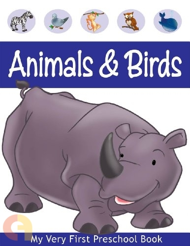 My Very First Preschool Book - Animals & Birds