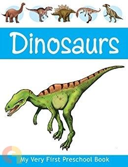 My Very First Preschool Book - Dinosaurs