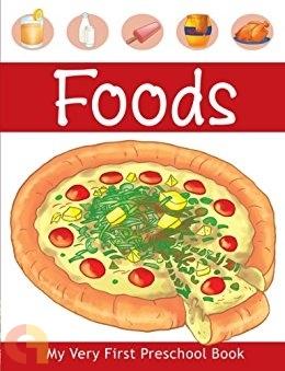 My Very First Preschool Book - Foods