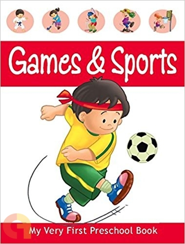 My Very First Preschool Book - Games & Sports