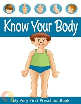 My Very First Preschool Book - Know Your Body