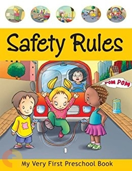 My Very First Preschool Book - Safety Rules