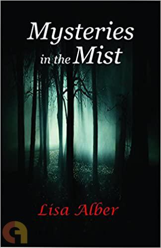 Mysteries in the Mist